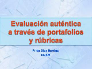 Frida D az Barriga UNAM
