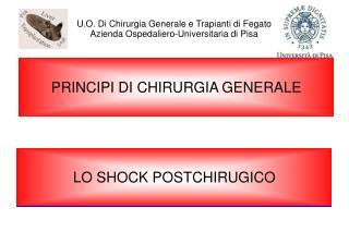 U.O. Di Chirurgia Generale e Trapianti di Fegato Azienda Ospedaliero-Universitaria di Pisa