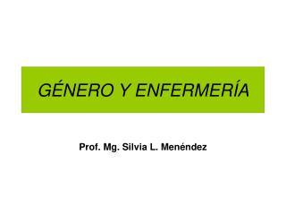 G NERO Y ENFERMER A