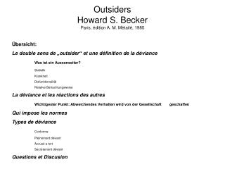 Outsiders Howard S. Becker Paris,  dition A. M. M tail , 1985