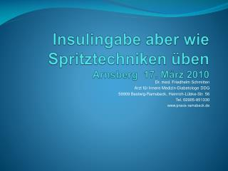 Insulingabe aber wie Spritztechniken  ben Arnsberg  17. M rz 2010