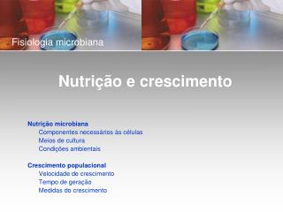 Fisiologia microbiana                    Nutri  o e crescimento