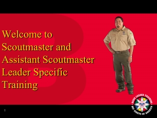 Welcome to Scoutmaster and  Assistant Scoutmaster Leader Specific Training