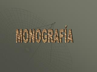 MONOGRAF A