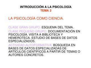 INTRODUCCI N A LA PSICOLOG A TEMA 2