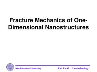 Fracture Mechanics of One-Dimensional Nanostructures