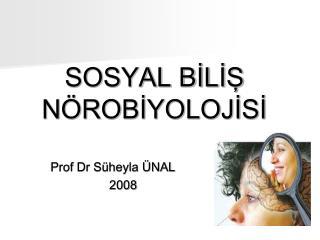 SOSYAL BILIS N ROBIYOLOJISI