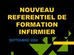 NOUVEAU REFERENTIEL DE FORMATION INFIRMIER