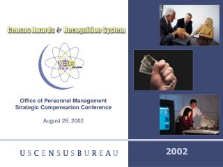 Office of Personnel Management Strategic Compensation Conference  August 28, 2002