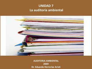 UNIDAD 7  La auditor a ambiental