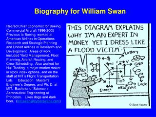 Biography for William Swan Retired Chief Economist for Boeing ...