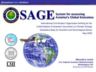 System for assessing Aviations Global Emission SAGE