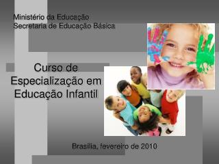 Curso de Especializa  o em Educa  o Infantil