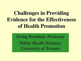 Challenges in Providing Evidence for the Effectiveness of Health Promotion