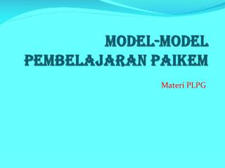 Model-Model Pembelajaran PAIKEM