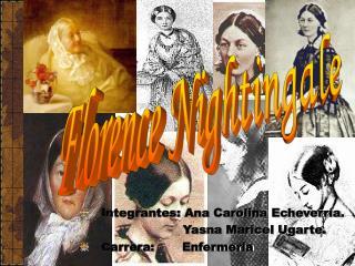 Integrantes: Ana Carolina Echeverr a.                           Yasna Maricel Ugarte. Carrera:       Enfermer a