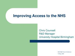Improving Access to the NHS