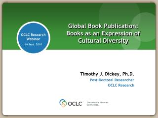 Global Book Publication: Books as an Expression of - OCLC - The ...