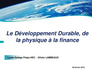 Le D veloppement Durable, de la physique   la finance