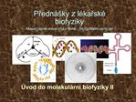 Predn  ky z l karsk  biofyziky Masarykova univerzita v Brne - Biofyzik ln  centrum