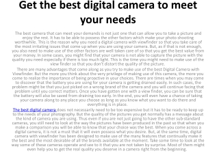 Get the best digital camera to meet your needs