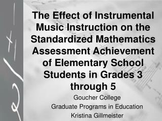 The Effect of Instrumental Music Instruction on the Standardized Mathematics Assessment Achievement of Elementary School