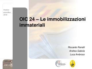 OIC 24   Le immobilizzazioni immateriali