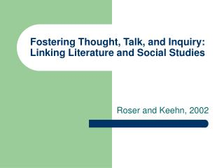 Fostering Thought, Talk, and Inquiry: Linking Literature and Social Studies