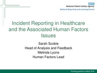 Incident Reporting in Healthcare and the Associated Human Factors Issues