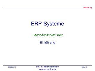 ERP-Systeme  Fachhochschule Trier  Einf hrung
