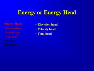 Energy or Energy Head