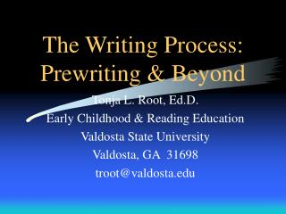 The Writing Process: Prewriting  Beyond