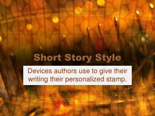 Short Story Style