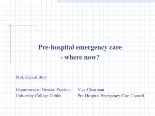 Regionalised Emergency Medicine Implications for Pre ...
