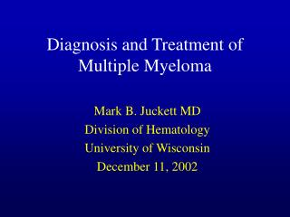 Diagnosis and Treatment of Multiple Myeloma