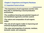 Chapter 5: Organisms and Organic Residues 5:1 Important Facts to Know