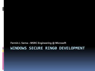 Windows SECURE RING0 DEVELOPMENT