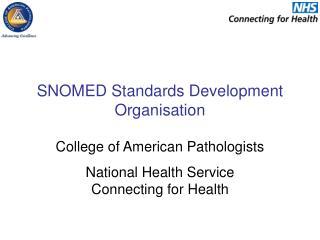 SNOMED Standards Development Organisation