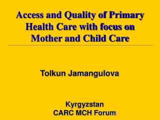 Kyrgyzstan CARC MCH Forum