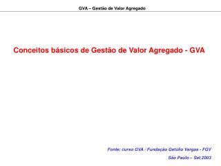 Conceitos b sicos de Gest o de Valor Agregado - GVA