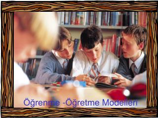 grenme - gretme Modelleri