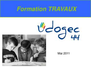 Formation TRAVAUX