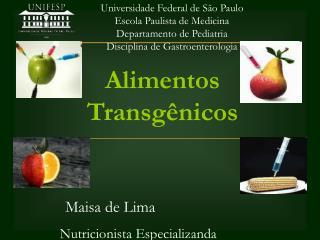 Universidade Federal de S o Paulo Escola Paulista de Medicina Departamento de Pediatria Disciplina de Gastroenterologia
