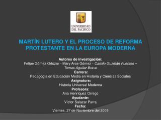 MART N LUTERO Y EL PROCESO DE REFORMA PROTESTANTE EN LA EUROPA MODERNA