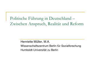 Politische F hrung in Deutschland   Zwischen Anspruch, Realit t und Reform