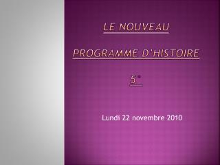 Le nouveau   programme d histoire   5