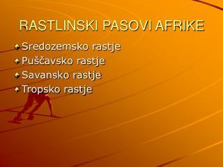 RASTLINSKI PASOVI AFRIKE