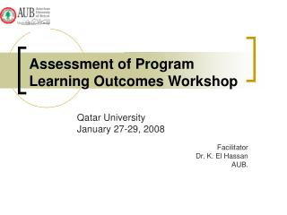 Assessment of Program Learning Outcomes Workshop