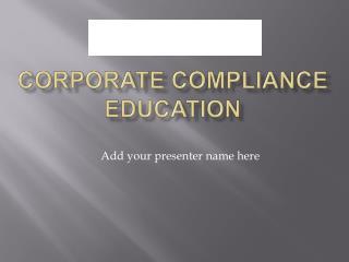 Corporate Compliance Education