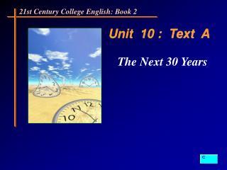 Unit  10 :  Text  A